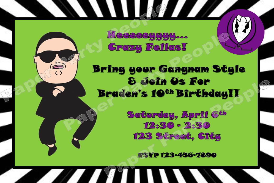 Bradens Gangnam Style Birthday – 10th Birthday Invitations